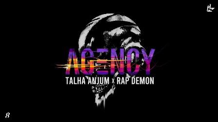 Agency Lyrics - Rap Demon & Talha Anjum