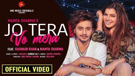 Jo Tera Vo Mera Lyrics - Mamta Sharma