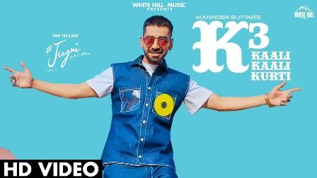 K3 (Kaali Kaali Kurti) Lyrics - Maninder Buttar