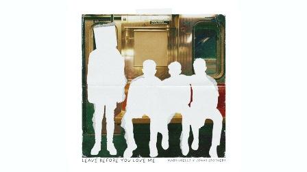 Leave Before You Love Me Lyrics - Marshmello & Jonas Brothers