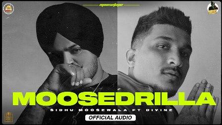 Moosedrilla Lyrics - Sidhu Moose Wala & Divine