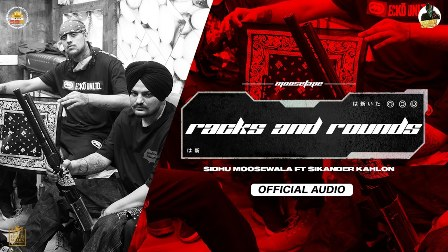 Racks and Rounds Lyrics - Sidhu Moosewala & Sikander Kahlon