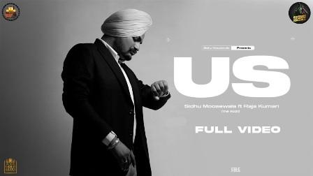 US Lyrics - Sidhu Moosewala ft. Raja Kumari