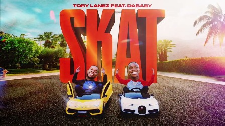 SKAT Lyrics - Tory Lanez Ft. DaBaby