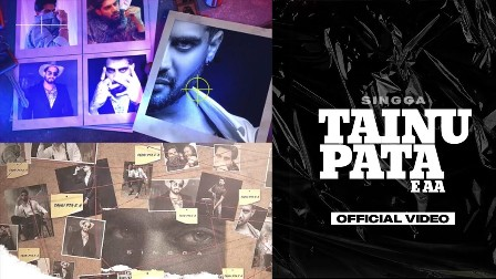 Tainu Pata E Aa Lyrics - Singga