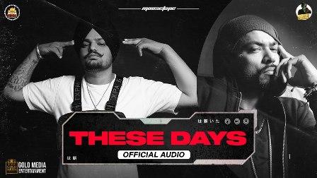These Days Lyrics - Sidhu Moose Wala & Bohemia
