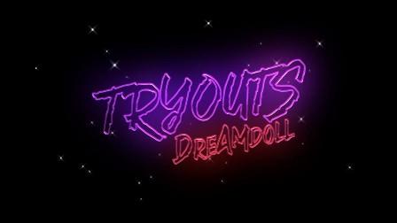 Tryouts Lyrics - DreamDoll