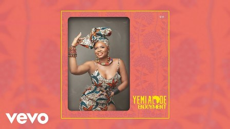 Enjoyment Lyrics - Yemi Alade