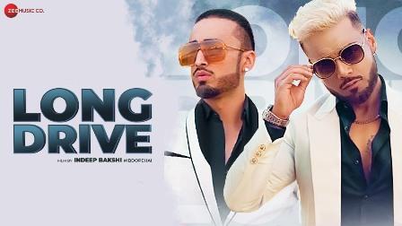 Long Drive Lyrics - Ace Saib & Kanika Kapoor Ft. Indeep Bakshi