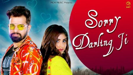 Sorry Darling Ji Lyrics - Gagan Haryanvi & Kanchan Nagar