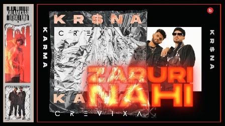 ZARURI NAHI Lyrics - Karma & KRSNA